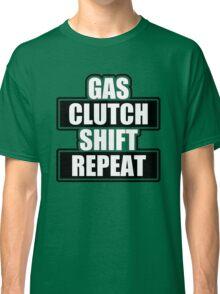 Gas clutch shift repeat Classic T-Shirt