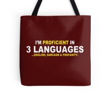 Im Proficient In 3 Languages Mens Womens Hoodie / T-Shirt Tote Bag
