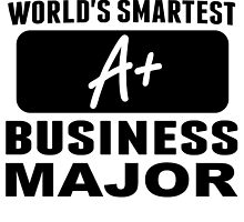 World's Smartest Business Major by GiftIdea