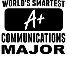World's Smartest Communications Major by GiftIdea