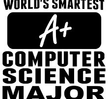 World's Smartest Computer Science Major by GiftIdea