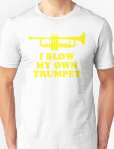 I blow my own trumpet T-Shirt