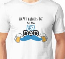 Happy Father's Day To The Best Dad Unisex T-Shirt