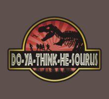 DO-YA-THINK-HE-SOURUS Kids Clothes