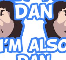 Hey I'm DAN Sticker