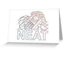 NEAT Greeting Card
