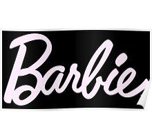 Barbie tumblr inspired print Poster