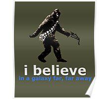 I BELIEVE ... BIGFOOT Poster