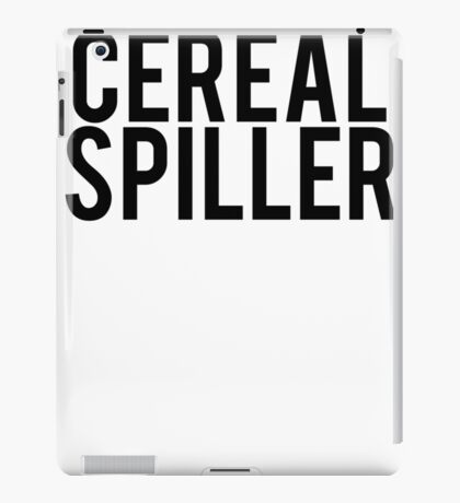 Cereal Spiller Not Killer iPad Case/Skin