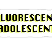 Fluorescent Adolescent Sticker