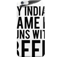 Indian Name Runs With Beer iPhone Case/Skin