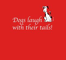 Deefa dog - Dogs laugh with their tails T-Shirt