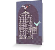 Leaving the Birdcage Greeting Card