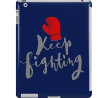 Brush lettering design - Keep Fighting iPad Case/Skin