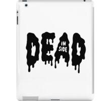 Dead inside iPad Case/Skin