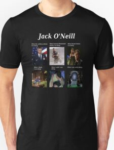 what Jack O'Neill is doing T-Shirt
