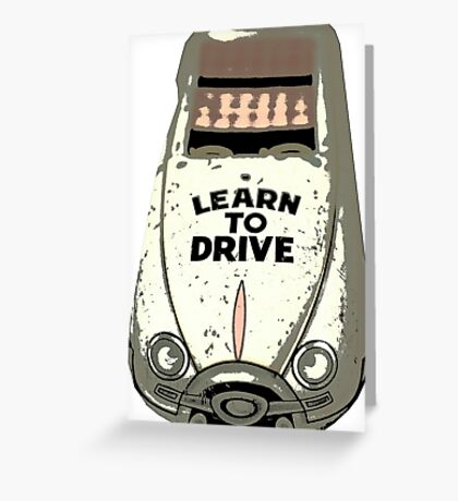 Learn To Drive Greeting Card