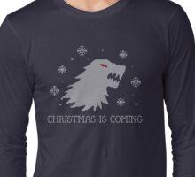 Christmas Is Coming Long Sleeve T-Shirt