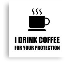Coffee Protection Canvas Print