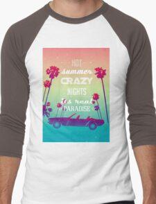 Hot summer crazy nights Men's Baseball ¾ T-Shirt