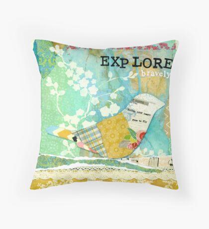 Explore Bravely  Throw Pillow