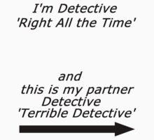 Brooklyn Nine Nine - Detective Terrible Detective Quote by MonkeyDQuinn