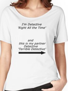 Brooklyn Nine Nine - Detective Terrible Detective Quote Women's Relaxed Fit T-Shirt