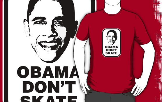 OBAMA DON'T SKATE by PETER CULLEY