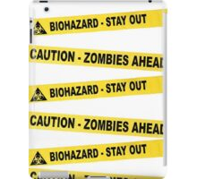 Caution Zombie Ahead Sign iPad Case/Skin