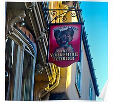 The Yorkshire Terrier  (Pub Sign) Poster