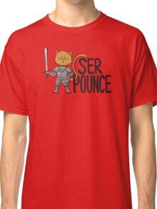 Ser Pounce Classic T-Shirt