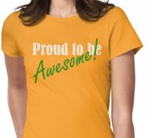 Proud to be Awesome! in green Womens Fitted T-Shirt
