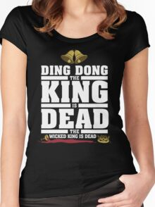 Ding Dong the King is Dead Women's Fitted Scoop T-Shirt