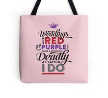 Deadly Weddings Tote Bag