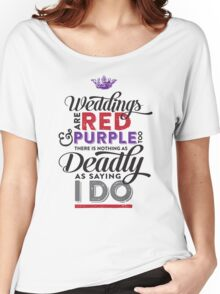 Deadly Weddings Women's Relaxed Fit T-Shirt
