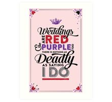 Deadly Weddings Art Print