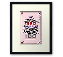 Deadly Weddings Framed Print