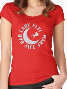 Make The Bad Lady Fly! Women's Fitted Scoop T-Shirt