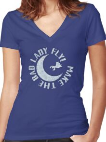 Make The Bad Lady Fly! Women's Fitted V-Neck T-Shirt