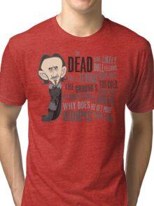Dolorous Edd Tri-blend T-Shirt