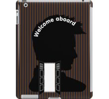 Welcome Aboard (David Tennant) iPad Case/Skin
