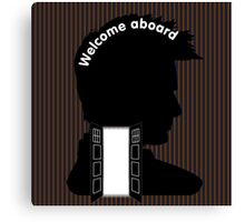 Welcome Aboard (David Tennant) Canvas Print