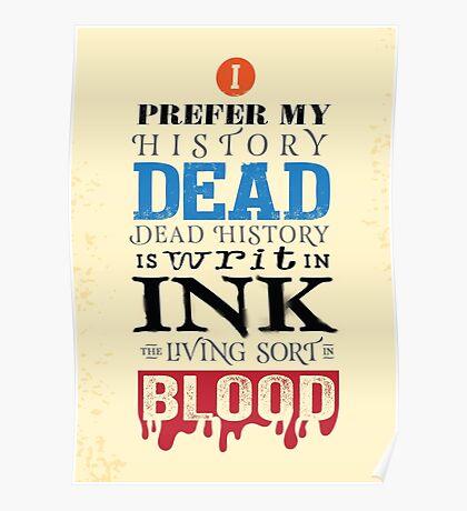 I prefer my history dead Poster