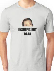 INSUFFICIENT DATA Unisex T-Shirt