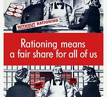 Rationing Means A Fair Share For All Of Us by warishellstore