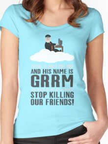 There is only one god and his name is GRRM Women's Fitted Scoop T-Shirt