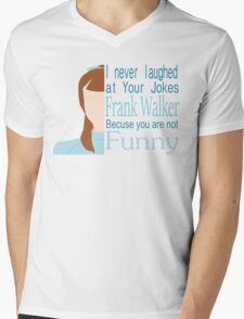 I Never Laughed Mens V-Neck T-Shirt