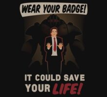 Wear Your Badge! by Marconi Rebus