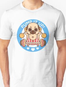 Pump It Up, Puglie! Unisex T-Shirt