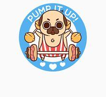 Pump It Up, Puglie! Unisex T-Shirt